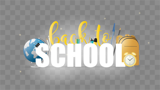 Back to school. Blank font for banner on the theme of return to school. Beautiful font, yellow backpack, yellow old watch, pens, pencils, markers, globe. Vector illustration
