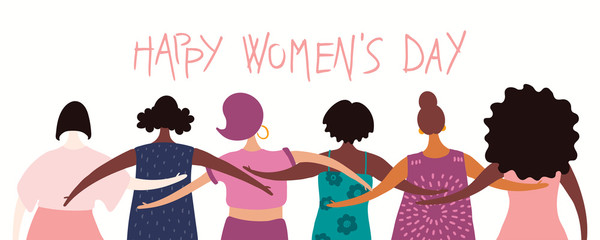 Hand drawn vector illustration of diverse modern girls together from the back, with quote Happy womens day. Flat style design. Concept for feminism banner, card, poster. Female cartoon characters.