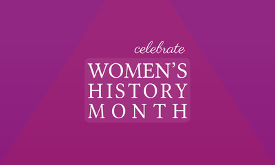 Women's History Month - card, poster, template, background.
