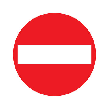 No entry road sign vector illustration. Not allowed traffic sign isolated on white background. No entry of all vehicles. Road closed.
