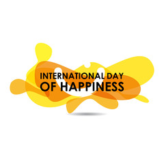 International Day Of Happiness Vector Design For Banner Print