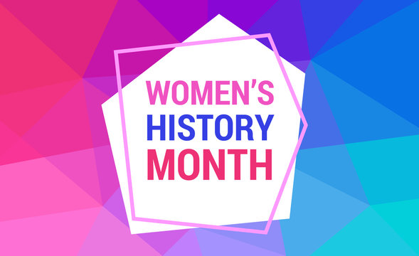 Women's History Month is celebrated in march. Text on the background abstract low poly style. Banner, poster Women s History Month in the red, blue, pink colors for social media.
