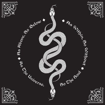 Two serpents intertwined. Inscription is a maxim in hermeticism and sacred geometry. As above, so below. Tattoo, poster or print design vector illustration