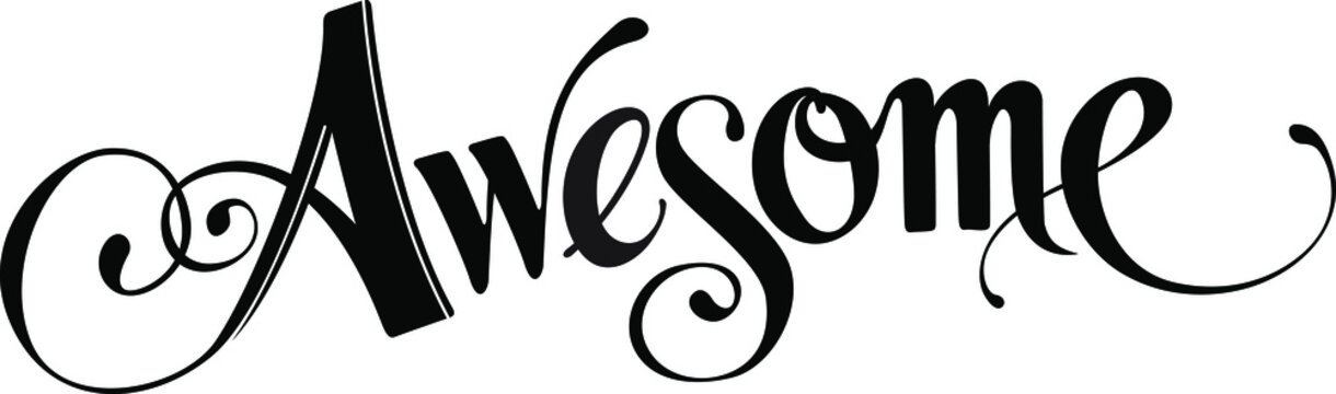 Awesome - custom calligraphy text