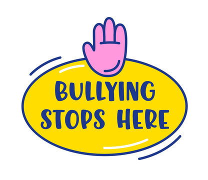 Bullying Stops Here Banner or Icon, Human Hand Gesturing and Typography in Yellow Oval Isolated on White Background. Anti Bullies Sign, Cyber Bullying Sticker Design, Cartoon Vector Illustration