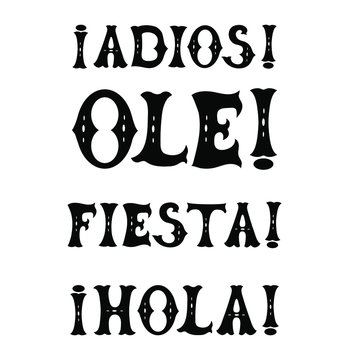 Mexican words lettering set exclamation ole hola fiesta adios vector illustration