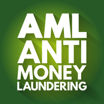 AML - Anti Money Laundering acronym, business concept background