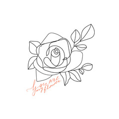 Trendy one line rose flower with calligraphy phrase. Fashion typography slogan design