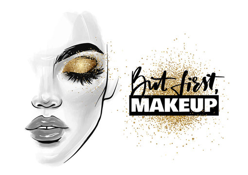 Vector beautiful woman face. Girl portrait with black lashes, brows and phrase But first, makeup