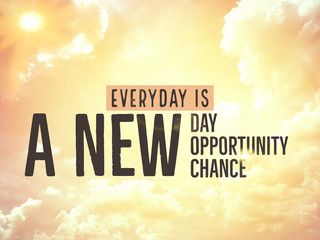 Poster Positive Typography Everyday is a new day, a new opportunity, a new chance word on golden sky background