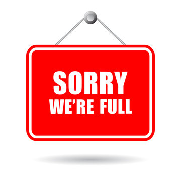 Sorry we're full vector sign