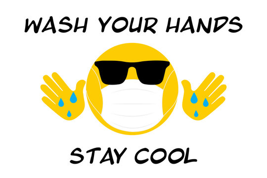 wash your hands Cool emoji with sunglasses, face mask cool to prevent the spread of virus, coronavirus covid19 youth concept