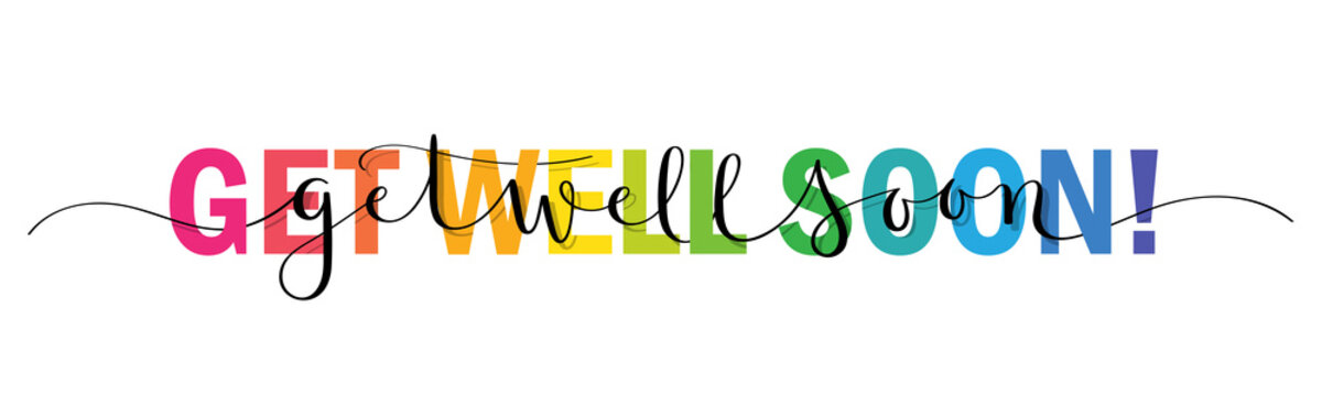 GET WELL SOON vector rainbow-colored mixed typography banner with interwoven brush calligraphy