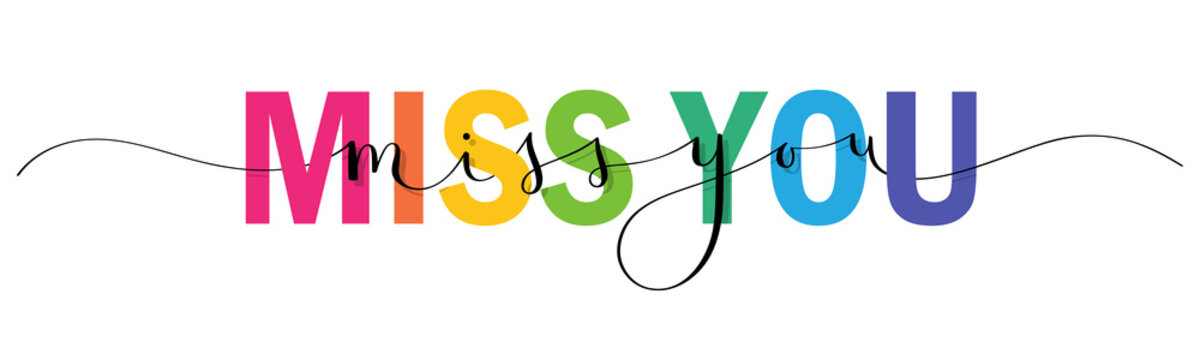 MISS YOU vector rainbow-colored mixed typography banner with interwoven brush calligraphy