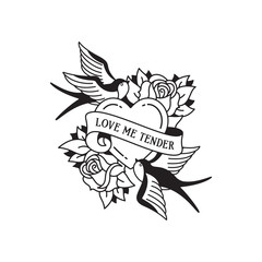 Old school tattoo emblem label with swallow rose heart symbols and wording love me tender. Traditional tattooing style ink.