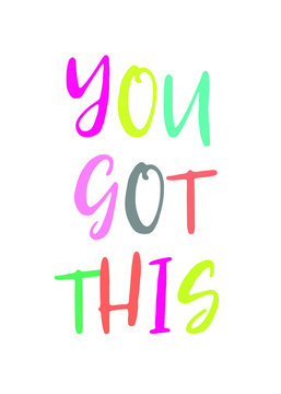You got this motivational print wall art calligraphy typography vector design