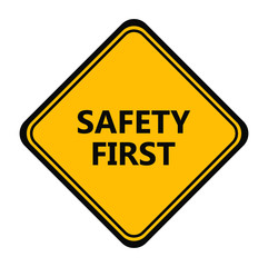 Yellow safety first sign. vector icon