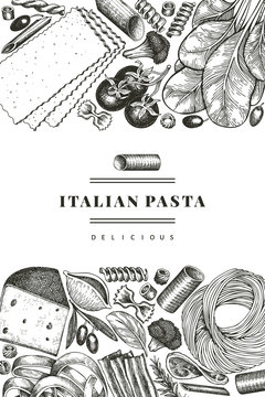 Italian pasta with additions design template. Hand drawn vector food illustration. Engraved style. Vintage pasta different kinds background.