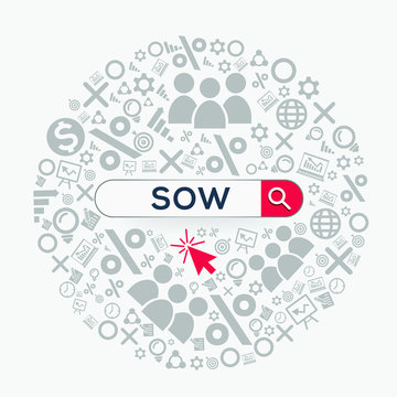 Sow mean (statement of work) Word written in search bar ,Vector illustration.