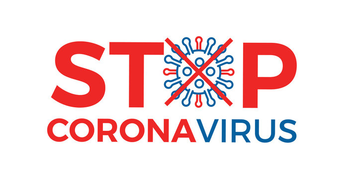 Stop Corona Virus prevention graphic design message with text and virus icon. COVID-19 background to raise awareness and take action. Vector illustration
