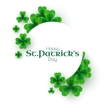 St Patricks Day background with shamrock, circle banner eith lucky clover leaves.