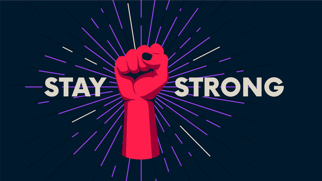 Gesture of a human hand against the background of the sunburst, movement of the fingers, motivating vector poster with the slogan Stay Strong