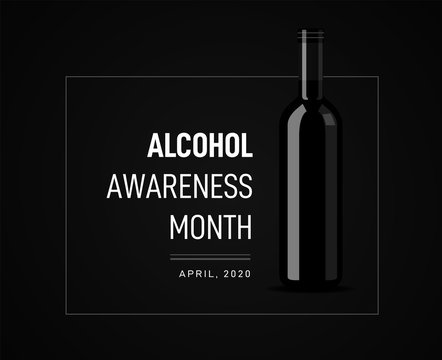 Awareness Month on the dangers of alcohol. Vector illustration with a bottle of wine on the background