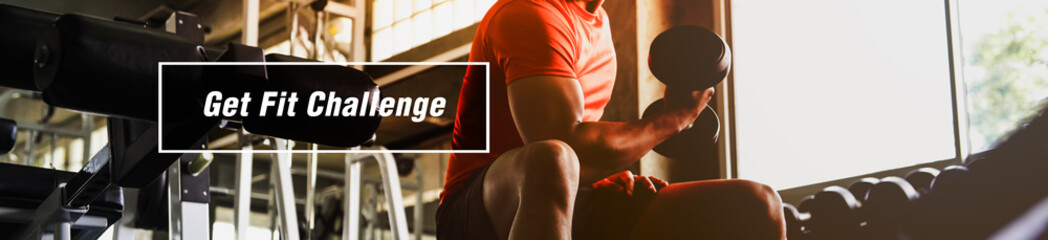 "The message ""Get Fit Challenge"" Picture for Banner and public relations for Gym and Fitness, Exercise for health and challenge yourself."