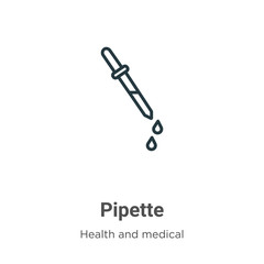Pipette outline vector icon. Thin line black pipette icon, flat vector simple element illustration from editable health and medical concept isolated stroke on white background