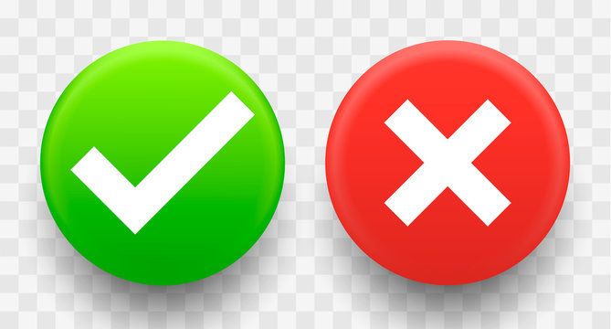 Tick and cross signs 3d green and red colors on a transparent background. Vector illustration