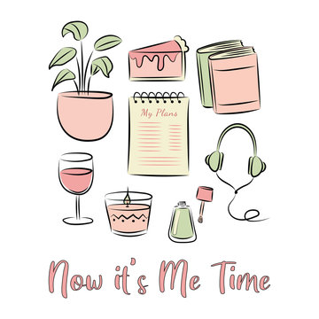 Now it's me time! freehand illustration set. Isolated vector elements. Girly hand drawn illustrations of books, houseplant, slice of cake, planner notebook, headphone, wine, candle, and a nail polish.