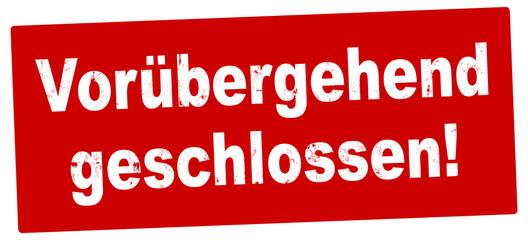 Papiers peints Echelle de hauteur nlsb1346 NewLongStampBanner nlsb - german label / banner - Schild mit der Stempel Aufschrift: Vorübergehend geschlossen. - new-version - 2komma2zu1 xxl g9231