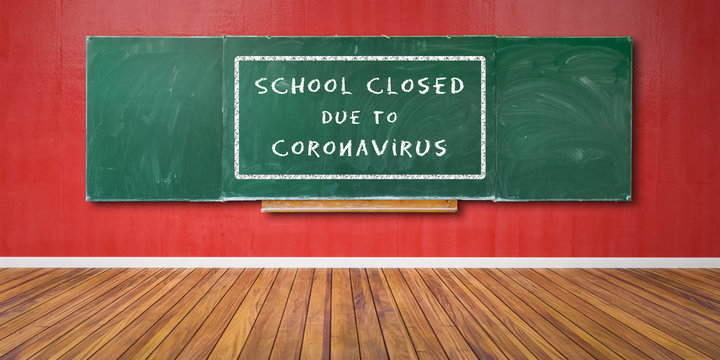 School closed due to Coronavirus Text at green chalkboard, blackboard texture with copy space hangs on red grunge wall and wooden floor 3D-Illustration