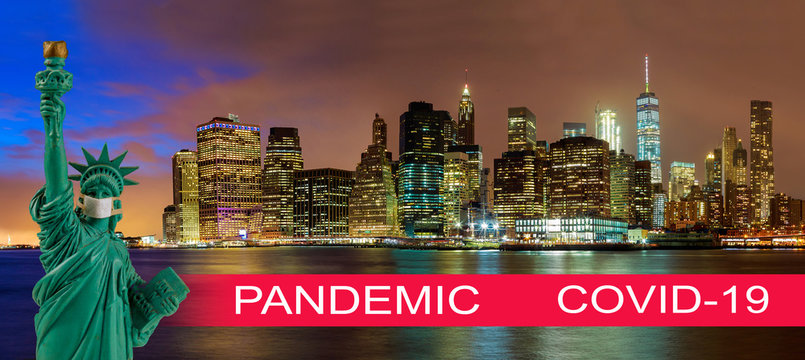 Night view Manhattan skyline with USA pandemic with coronavirus COVID-19 on a US with statue of liberty