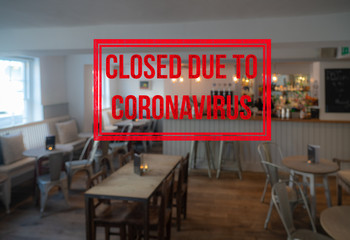 Background defocused image of interior of bar or restaurant closed due to coronavirus or covid-19