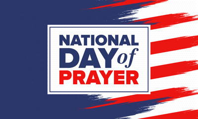 National Day of Prayer in United States. First Thursday of May. Annual day when Americans turn to God in prayer and meditation. Poster, card, banner and background. Vector illustration