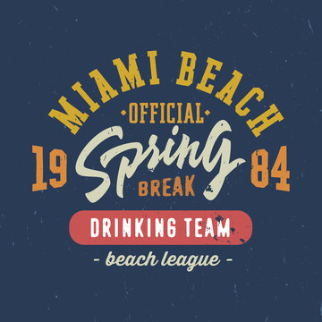 Spring break - Miami beach. Vintage T shirt graphics.