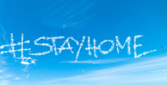 #stayhome written in the blue sky