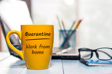 The office is Quarantined, advice to work from home . Pandemic Covid-19 Coronavirus quarantine concept