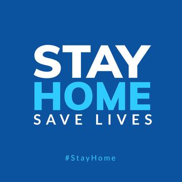Stay Home quarantine coronavirus epidemic illustration for social media, stay home save lives hashtag