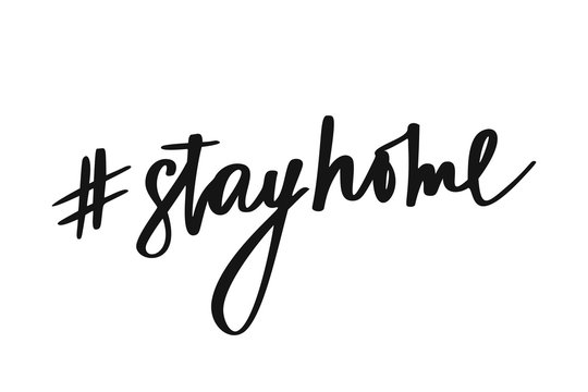 Stay home phrase on white background. #stayhome