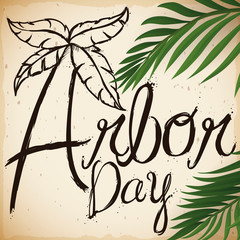 Palm Tree Leaves and Greeting Drawn Promoting Arbor Day, Vector Illustration