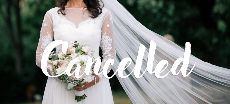 Cancelled wedding events due to Coronavirus outbreak. Covid-19 alert.