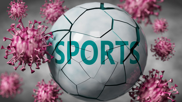 Sports and Covid-19 virus, symbolized by viruses destroying word Sports to picture that coronavirus outbreak destroys Sports, blurred background, 3d illustration