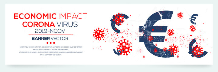 Creative (economic impact - Corona virus -2019-nCoV ) Banner Word with euro symbol ,Vector illustration.