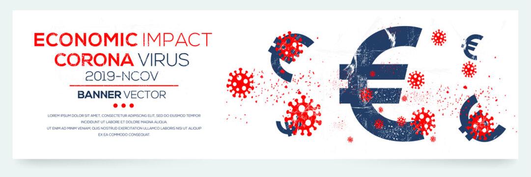 Creative (economic impact - Corona virus -2019-nCoV ) Banner Word with euro symbol ,Vector illustration.