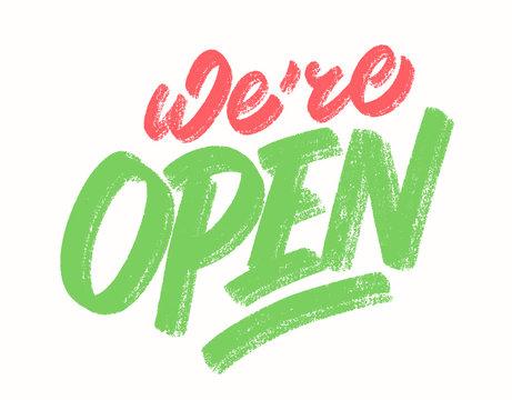 We're open. Vettering sign.