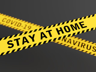 Stay at home warning message on  yellow tape 3D rendered with focus depth of field