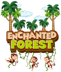 Font design for word enchanted forest with monkeys in forest