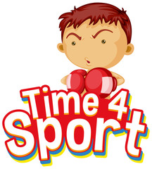 Spoed Foto op Canvas Kids Font design for word time for sport with boy in boxing clothes